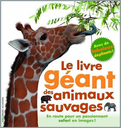 Le livre géant des animaux sauvages