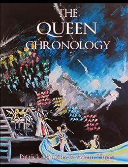 The Queen Chronology (English Edition) por [Lemieux, Patrick, Unger, Adam]