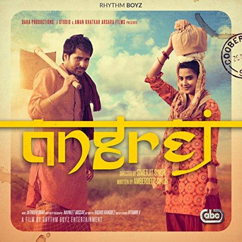 Angrej movie songs download djpunjab.