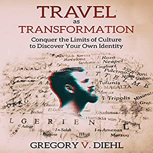 Travel as Transformation Hörbuch