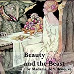Beauty and the Beast | Gabrielle-Suzanne de Villeneuve