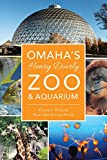Omaha's Henry Doorly Zoo & Aquarium (Landmarks) offers
