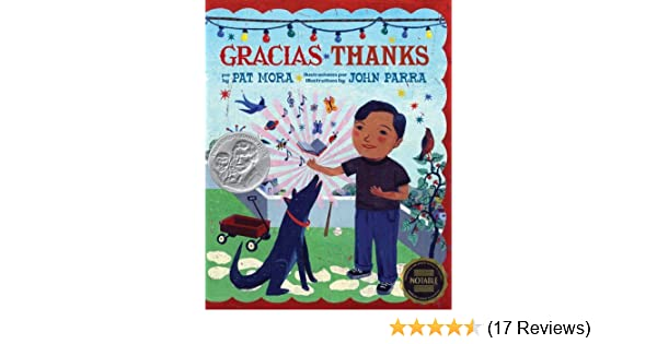 Gracias ~ Thanks (English and Spanish Edition) by Mora, Pat, Parra, John (2005) Hardcover: Amazon.com: Books