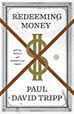#3: Redeeming Money: How God Reveals and Reorients Our Hearts
