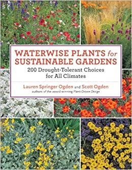 Waterwise Plants for Sustainable Gardens: 200 Drought-Tolerant ... on vegetable garden layout zone 4, garden design canada, garden design roses, garden plan zone 4, garden design home, garden design atlanta, garden design uk, garden design wall, butterfly garden zone 4, herb garden zone 4, fall garden zone 4, shade garden zone 4,