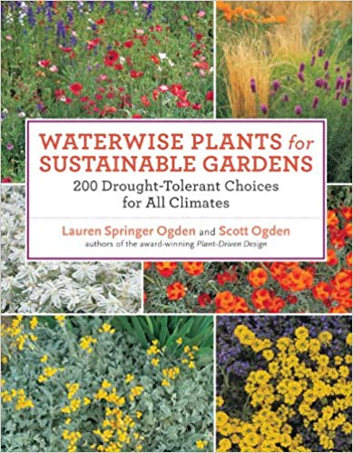Book Waterwise Plants for Sustainable Gardens: 200 Drought-Tolerant Choices for All Climates