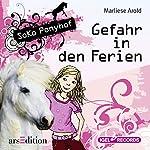 Gefahr in den Ferien (SoKo Ponyhof 1) | Marliese Arold