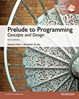 Prelude to Programming: Concepts and Design: 6th Global Edition