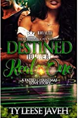 Destined To Love A Real One: A Fated Christmas Love Story Kindle Edition