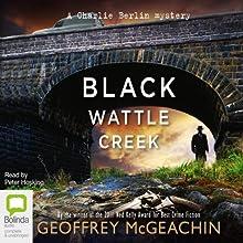 Blackwattle Creek: Charlie Berlin, Book 2 Audiobook by Geoffrey McGeachin Narrated by Peter Hosking