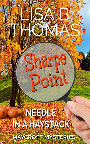 Sharpe Point: Needle in a Haystack (Maycroft Mysteries
