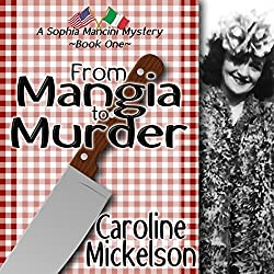 From Mangia to Murder: