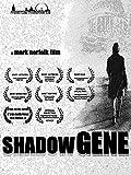 Shadow Gene
