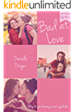 Bad at Love (Oak Bluffs High Book 2)