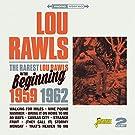 The Rarest Lou Rawls - In The Beginning 1959-1962 [ORIGINAL RECORDINGS REMASTERED] 2CD SET