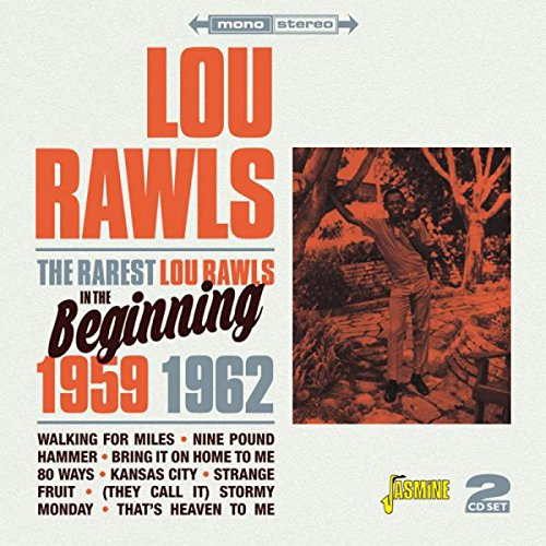 The Rarest Lou Rawls - In The Beginning 1959-1962 [ORIGINAL RECORDINGS REMASTERED] 2CD SET (Best Of Lou Rawls)