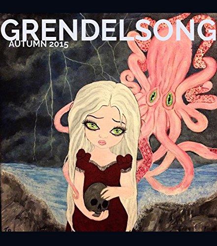 Grendelsong: Autumn 2015: The Magazine of Myth, Magic, & Folklore