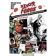 Xerox Ferox: The Wild World of the Horror Film Fanzine