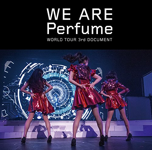 WE ARE Perfume -WORLD TOUR 3rd DOCUMENT [Regular Edition] [DVD Region2]