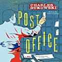 Post Office: A Novel Audiobook by Charles Bukowski Narrated by Christian Baskous