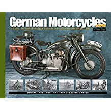 German Motorcycles of WWII: Part 1: A Visual History in Vintage Photos and Restored Examples