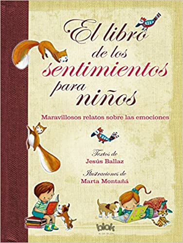 PDF Gratis El Libro De Los Sentimientos Para Niños: Laberintos Del Corazón De Un Niño