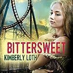 Bittersweet | Kimberly Loth