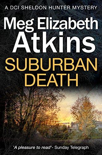 Suburban Death (DCI Sheldon Hunter Mysteries Book 2)