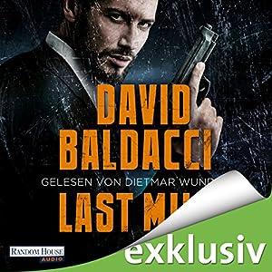 Last Mile (Amos Decker 2) Hörbuch von David Baldacci Gesprochen von: Dietmar Wunder