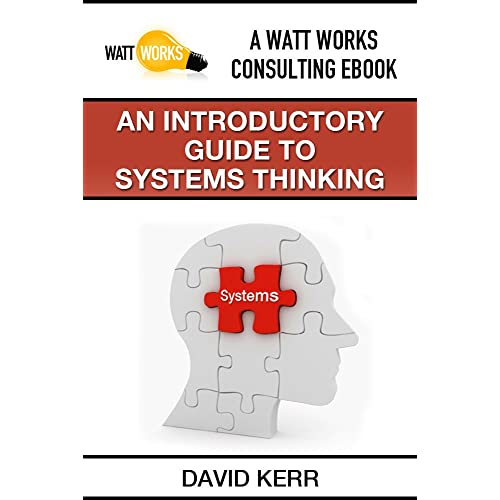 An Introductory Guide to Systems Thinking
