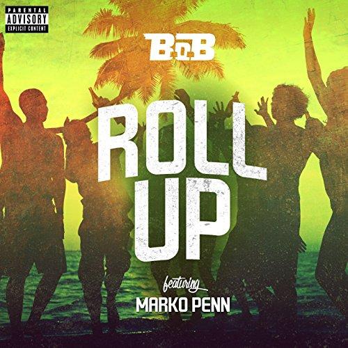 Roll Up (feat. Marko Penn) [Explicit]