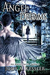 Angel Dreams (An Angel Falls Book 2)