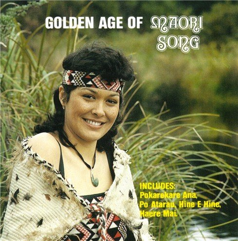 Golden Age of Maori Song ()