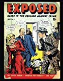 img - for Exposed #9: Golden Age Crime Comic 1949 book / textbook / text book