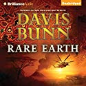 Rare Earth Audiobook by Davis Bunn Narrated by Phil Gigante