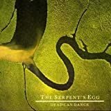 The Serpent's Egg by Dead Can Dance (2008-01-01)