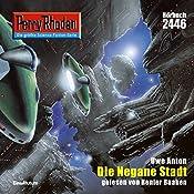 Die negane Stadt (Perry Rhodan 2446) | Uwe Anton