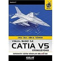 Visual Basic ile Catia V5 Otomasyonu: Oku İzle Dinle Öğren
