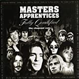 Fully Qualified: The Choicest Cuts by Masters Apprentices (2006-09-18)