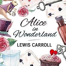 Alice in Wonderland Audiobook by Lewis Carroll Narrated by Arundhati Raja