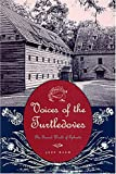 Voices of the Turtledoves : The Sacred World of Ephrata, Bach, Jeff, 3525558279