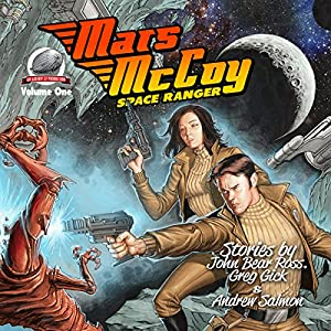 Mars McCoy Space Ranger, Volume One Audiobook