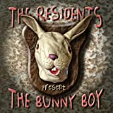 The Bunny Boy by Residents (2008-09-02)