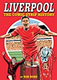 Liverpool! The Comic Strip History