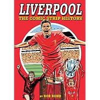 Liverpool!: The Comic Strip History