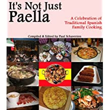 It's Not Just Paella