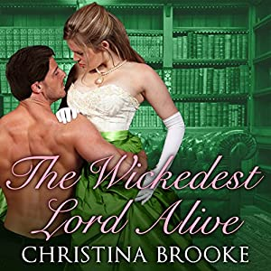 The Wickedest Lord Alive Audiobook