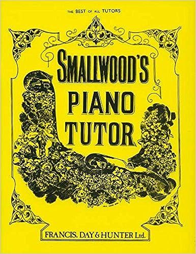Smallwoods piano tutor faber edition william smallwood smallwoods piano tutor faber edition william smallwood 9780571527687 amazon books fandeluxe Images