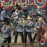 Live 91: The Dixieland We Love by Rick Fay (2011-04-12)