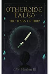Otherside Tales: The Tears of Time Kindle Edition
